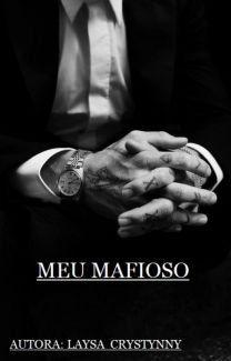 Meu Mafioso, de laysacrystynny