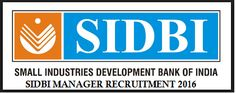 SIDBI Recruitment 2016 for 100 Manager posts www.sidbi.in