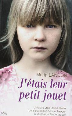 J'étais leur petit jouet, de Maria Landon - Lisez gratuitement