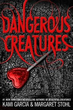 Dangerous Creatures- New Beautiful Creatures series that will follow Ridley Duchannes. Available 05.20.2014