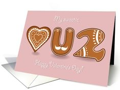 My sweetie, love you too. Happy Valentine's Day. Ginger cookies card