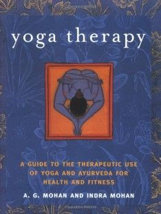 Yoga Therapy : Yoga and Ayurveda for Health and Fitness