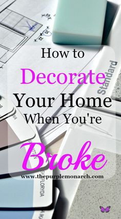 How to decorate your home when you're BROKE! #decorate #budgetdecorating
