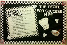 tips for success bulletin board | The Recipe for Success in P.E. Image