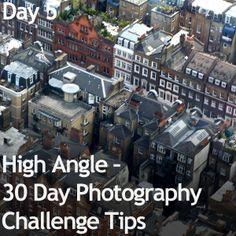 High Angle – 30 Day Photography Challenge Tips