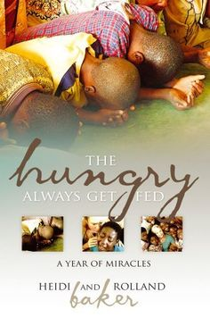 The Hungry Always Get Fed: A Year of Miracles by Heidi Baker, http://www.amazon.co.uk/dp/1903725852/ref=cm_sw_r_pi_dp_WLV-qb0MR9K21