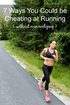 7 Ways You Could be Cheating at Running (scheduled via http://www.tailwindapp.com?utm_source=pinterest&utm_medium=twpin&utm_content=post132950739&utm_campaign=scheduler_attribution)