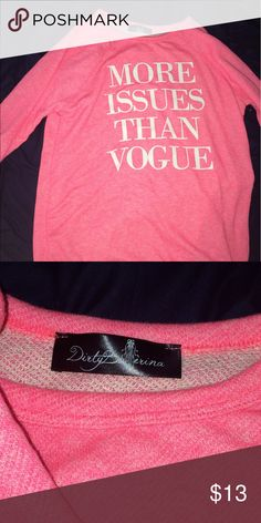 """Pink Top Never worn """"More Issues Than Vogue"""" long sleeve top Tops Tees - Long Sleeve"""