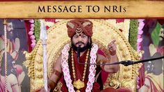 Message to NRIs from Paramahamsa Nithyananda – on Decision Fatigue, Inte...
