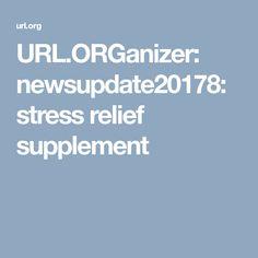 URL.ORGanizer: newsupdate20178: stress relief supplement Stress Relief Tablets