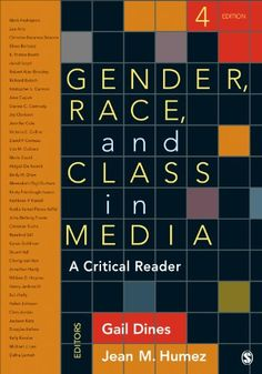 Gender, Race, and Class in Media: A Critical Reader by Gail Dines http://www.amazon.com/dp/1452259062/ref=cm_sw_r_pi_dp_N5udub087E346