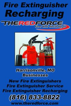 Fire Extinguisher Recharging Harrisonville, MO (816) 833-8822 Call the Experts at The Red Force Fire and Security.. We are the complete source for Fire Extinguisher Service for Local Missouri Businesses We would love to hear from you.. Call us Today!
