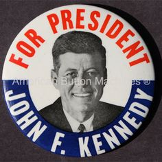 Political Campaign Buttons | Brief History of Political Campaign Buttons
