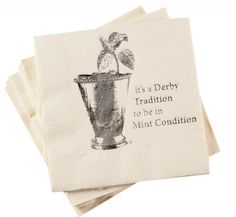 """""""it's a Derby Tradition to be in Mint Condition"""", the perfect companion napkin for your Mint Juleps !  Made of classic ivory 3-ply linen paper napkins, decorated with hot stamped silver metallic image of mint julep and poetic phrase, just perfect to accent for your Kentucky Derby Party.  Package of 16 napkins."""