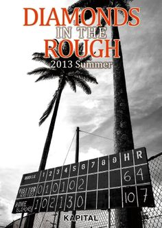 KAPITAL Catalog 2013 SUMMER - DIAMONDS IN THE ROUGH