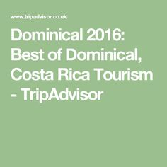 Dominical 2016: Best of Dominical, Costa Rica Tourism - TripAdvisor