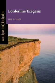 'Borderline Exegesis' by Leif E. Vaage