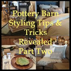 Bebe&J: Pottery Barn Stylist Tips & Tricks Revealed - Part Two