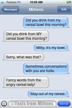 NEW Daily Texts from Mittens: The Cereal Edition More Mittens at Catster.com.