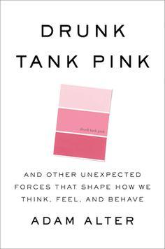 Drunk Tank Pink - an interesting book title, a more interesting book.