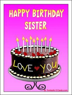 happy birthday sister gif Happy Birthday Wishes Happy Birthday Quotes Happy Birthday Messages From Birthday 30th Birthday Quotes, Happy Birthday Ecard, Birthday Wishes For Sister, Birthday Blessings, Happy Birthday Pictures, Birthday Wishes Cards, Happy Birthday Messages, Happy Birthday Greetings, Birthday Images