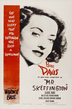 Mr. Skeffington (1944) Bette Davis, Claude Rains
