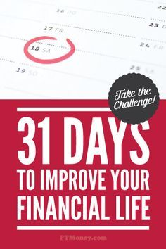 It's a New Year! In the next 31 days I'll be sharing tips to help you improve your financial life. Check back each day this month to read a quick money tip. Let's do it! http://ptmoney.com/improve-your-financial-life/