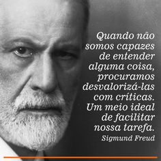 Freud Frases, Freud Quotes, Freud Psychology, Psychology Quotes, Faith Quotes, Love Quotes, Funny Quotes, Leadership Quotes, Education Quotes