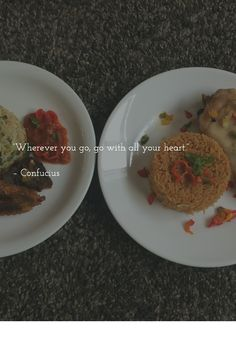 """""""Wherever you go, go with all your heart.""""   – Confucius"""