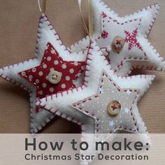 PDF Pattern & How to Guide - Christmas Star Decoration - Christmas Ornament Pattern - Felt Ornament Pattern - Felt Decoration Pattern by AliceEmilyRose on Etsy https://www.etsy.com/listing/562169331/pdf-pattern-how-to-guide-christmas-star