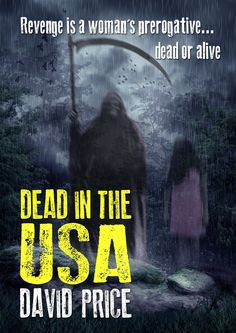 """My novella, """"Dead in the USA."""""""