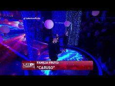 """La familia Fruto canta """"Caruso"""" - Laten Corazones"""