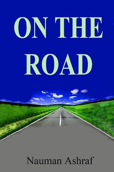 On The Road A short story http://amazingoffersanddeals.blogspot.com/2017/02/on-road.html