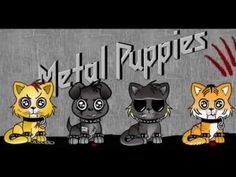 metal puppies - Google Search