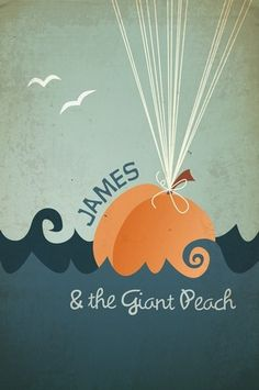 """Project # 6: Re-Covered Books """"James and the Giant Peach"""" by Megan Romo. This image will be used for inspiration and reference in demonstrating different approaches to reinterpreting a book cover."""