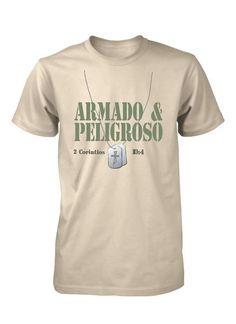 Armado y Peligroso Combate Guerrero Soldado Camiseta Cristiana