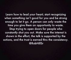 Watch the actions behind the words. All Quotes, Great Quotes, Words Quotes, Quotes To Live By, Life Quotes, Inspirational Quotes, Motivational, Truth Quotes, Rob Hill Quotes