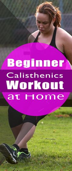 Top 11 Reasons to Follow a Beginner Calisthenics Workout at Home
