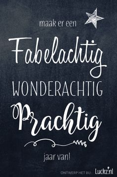 Leuke kersttekst: Maak er een fabelachtig, wonderachtig en prachtig jaar van! Je kan dit kaartje ook in het écht maken bij Luckz.nl. Christmas Text, Christmas Quotes, Christmas Wishes, Birthday Wishes, Birthday Cards, Happy Quotes, Life Quotes, Different Holidays, Quotes About New Year