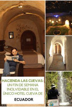 Hacienda las Cuevas: un fin de semana inolvidable en el único hotel cueva de Ecuador The Perfect Getaway, Romantic Getaway, Best Hotel Deals, Best Hotels, Ecuador, Best Travel Sites, Cave Hotel, Spanish Speaking Countries, South America