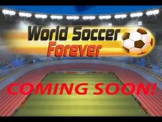 World Soccer Forever Trailer Video Games, Soccer Tips, Football, Free Fun, Reading, World, Trailers, Youtube, Ios