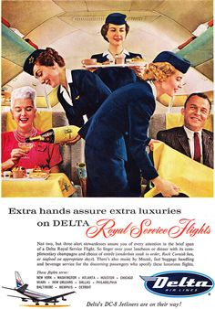 Vintage Planes Remember, extra hands assure extra luxuries when you fly with Delta airlines. Travel Ads, Airline Travel, Air Travel, Travel Plane, Travel Photos, Retro Airline, Retro Ads, Vintage Airline, Retro Advertising
