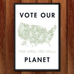 Vote Our Planet by Emily Kelley for Vote Our Planet by Creative Action Network - 2