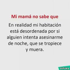 Ya ves mamá