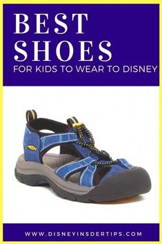 My pick for the best shoes for kids to wear to Disney are KEENs. These shoes are a cross between a sandal and a water shoe. Best Shoes For Travel, Water Shoes For Kids, Disney Insider, Brooks Running Shoes, Closed Toe Sandals, Disney Shoes, Disney Clothes, Disney World Parks, Kids Sandals