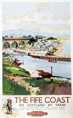 The Fife Coast - See Scotland by Train - - Vintage Travel Poster