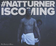 Birth of a Nation Nat Turner, Isco, Birth, Being A Mom