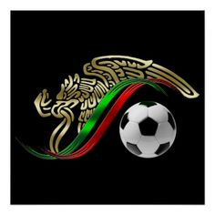 Mexico World Cup 2014 | mexico 2014 world cup soccer sports poster the eagle and the snake ...