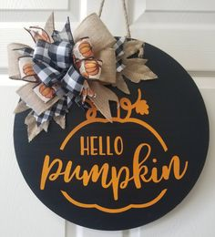 Fall door hanger, hello pumpkin door hanger, fall wreath, pumpkin door hanger by CountryBumpkinDoors on Etsy Halloween Door Hangers, Fall Door Hangers, Halloween Door Decorations, Wood Door Hanger, Halloween Wood Signs, Halloween Porch, Fall Decorations, Wooden Door Signs, Front Door Signs
