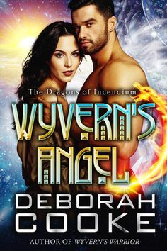 Wyvern's Angel, book #9 of the Dragons of Incendium series of paranormal romances by Deborah Cooke Paranormal Romance Series, Chapters Indigo, Space Pirate, Audiobooks, Ebooks, Author, Angel, Reading, Movie Posters